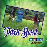 Permainan Basah, Pitch Burst